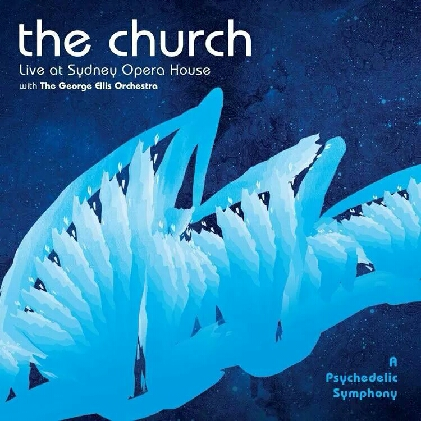 The Church: A Psychedelic Symphony